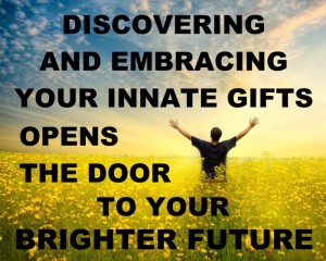 Discovering-and-embracing-your-innate-gifts